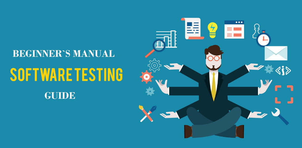 Beginner's Manual Software Testing Guide