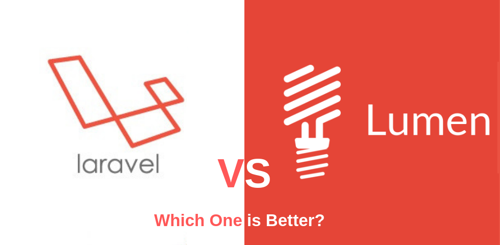 Laravel Vs Lumen: Which One is Better?